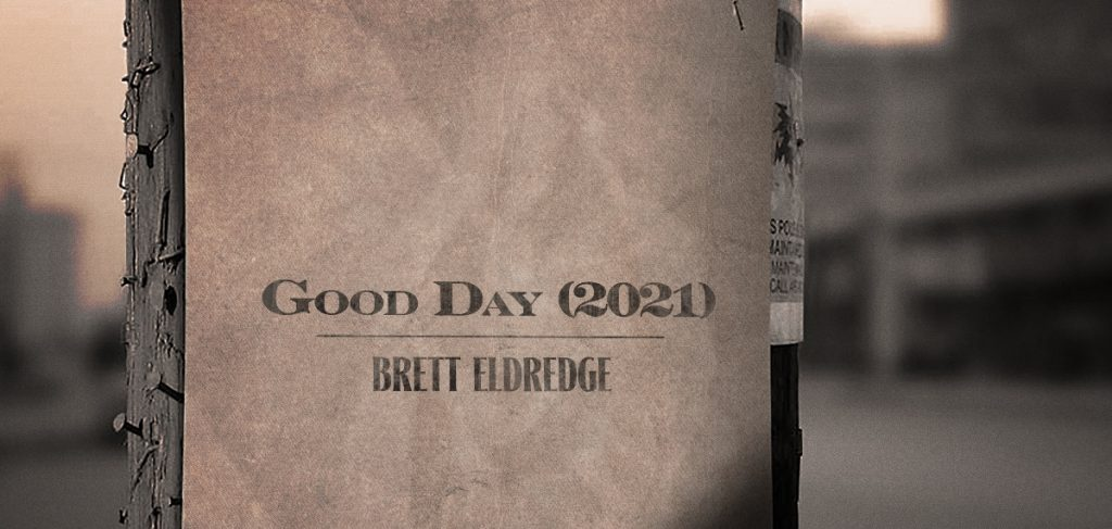 "Brett Eldredge Set To Return To Country Radio With New Single ""Good Day"""