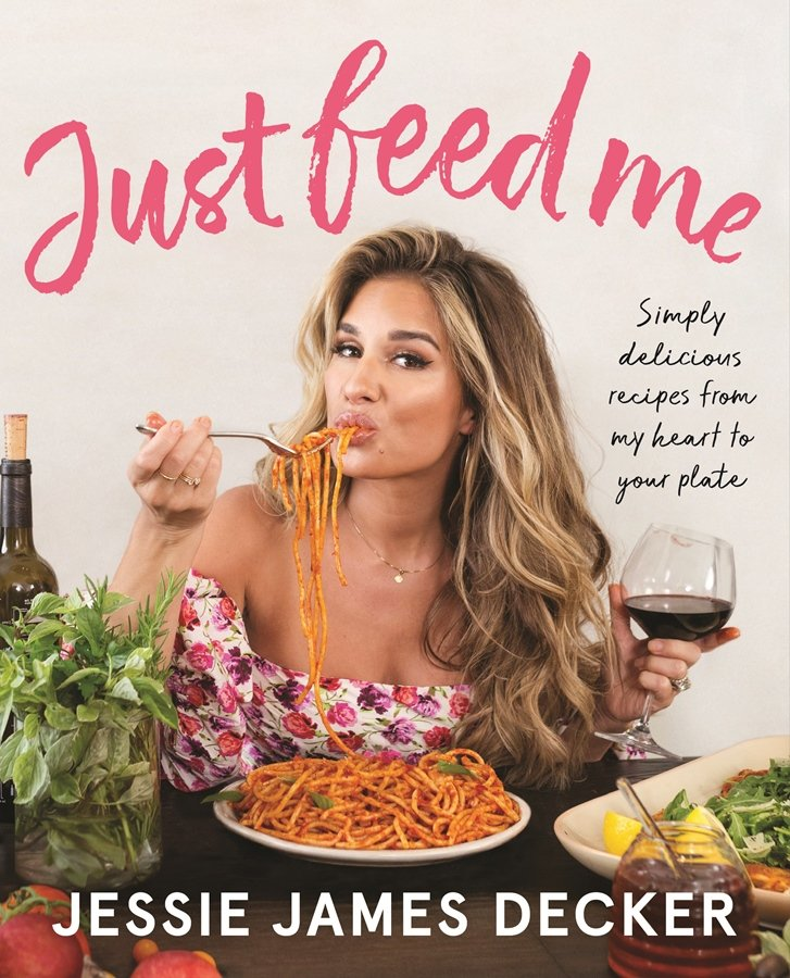 Enter To Win A Copy of Jessie James Decker's JUST FEED ME Cookbook