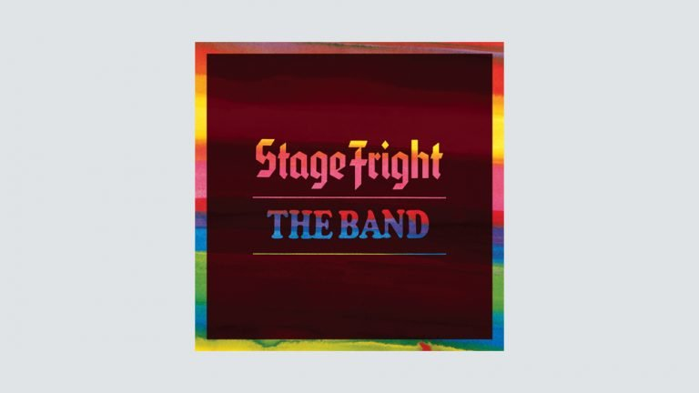 The Band's 'Stage Fright' 50th Anniversary Edition: Album Review