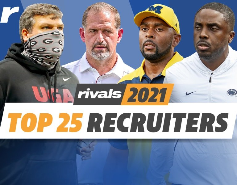 Rivals top 25 recruiters for the 2021 cycle