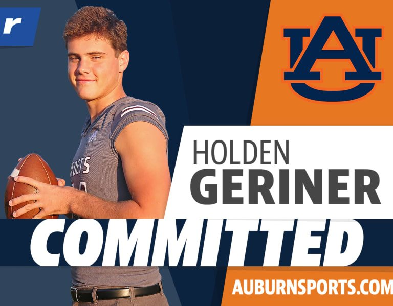 2022 QB Holden Geriner commits to Auburn