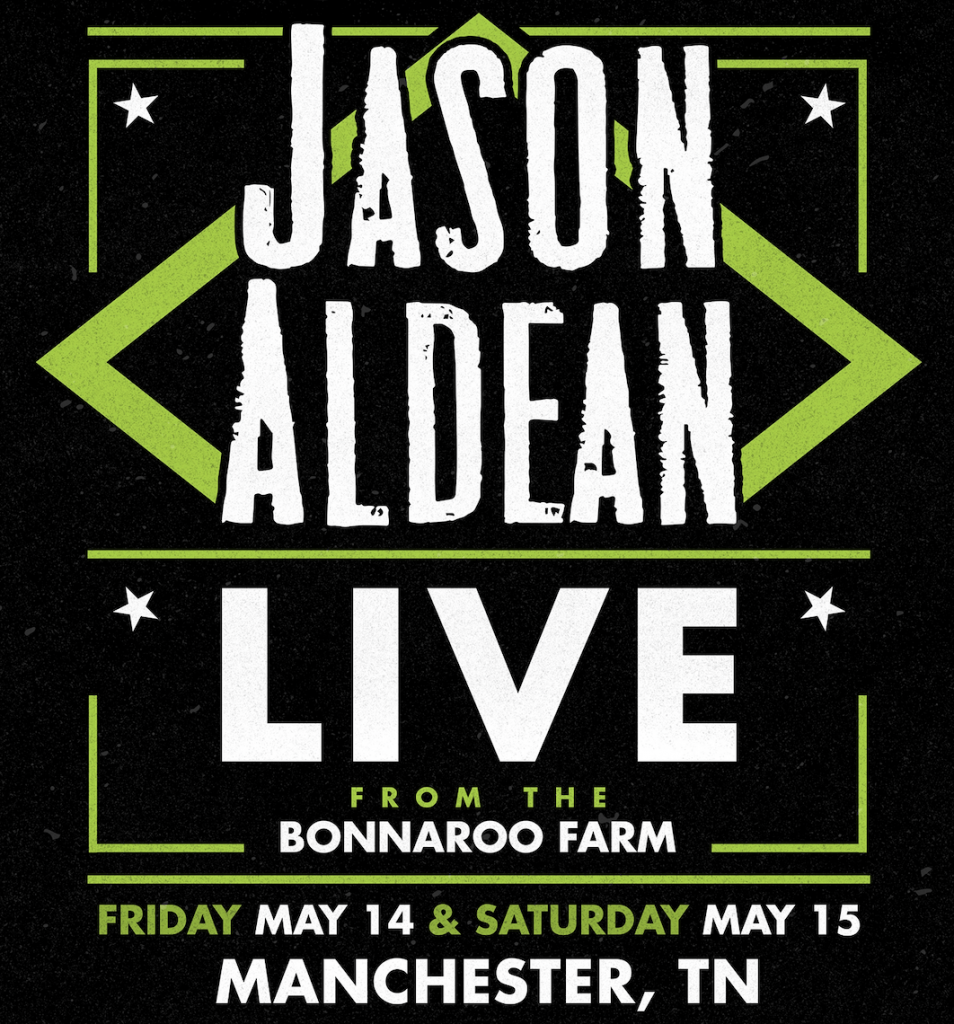Jason Aldean Set To Perform TWO Live Shows at The Bonnaroo Farm