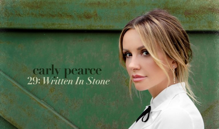 """Carly Pearce Continues Her Story With """"29: Written In Stone"""""""