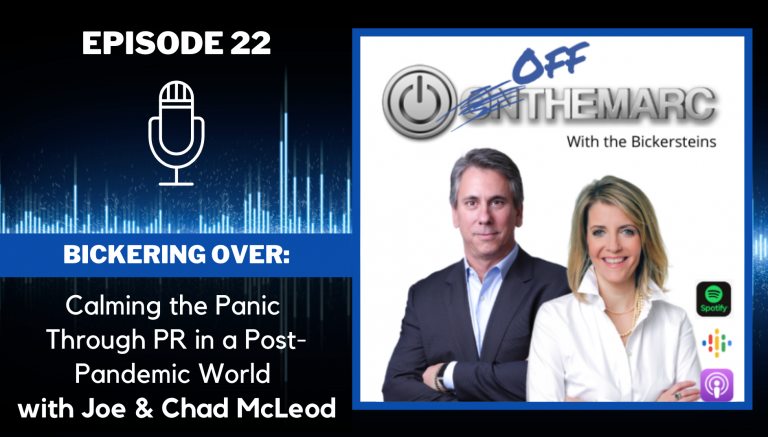 Bickering Over: Calming the Panic Through PR in a Post-Pandemic World - with Joe & Chad McLeod