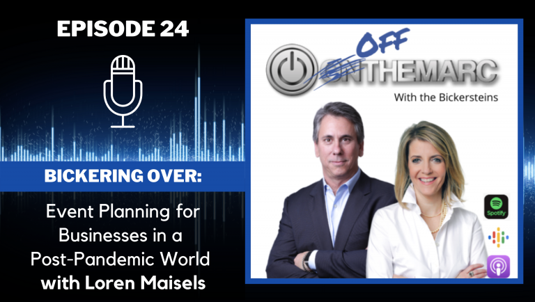 Bickering Over: Event Planning for Businesses in a Post-Pandemic World - with Loren Maisels