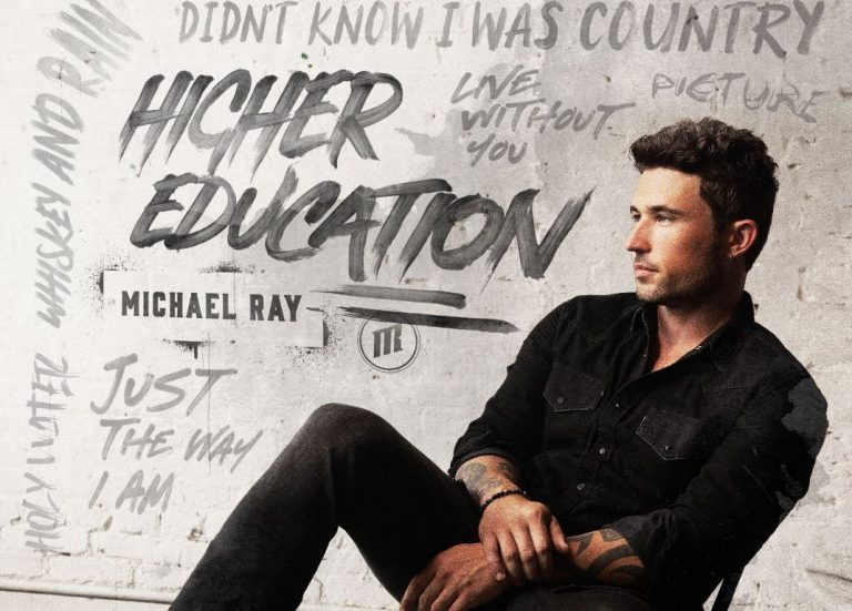 Michael Ray Releases 'Higher Education' EP