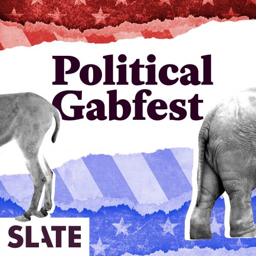 uploads_2F1516104874974-9xwrsh4ccl-5e5f7491cf0582599bb2341880f5eff8_2F01_Slate_Redux_Podcast_Cover_Political-Gabfest